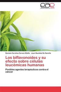 Los Biflavonoides y Su Efecto Sobre Celulas Leucemicas Humanas