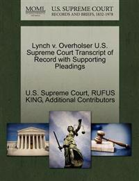 Lynch V. Overholser U.S. Supreme Court Transcript of Record with Supporting Pleadings