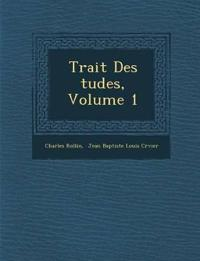 Trait¿ Des ¿tudes, Volume 1