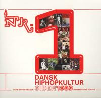 Nr. 1 - dansk hiphopkultur siden 1983