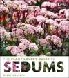 Plant Lover's Guide to Sedums