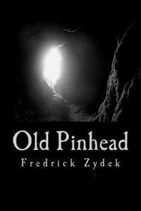 Old Pinhead