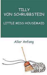 Little Miss Housemaid