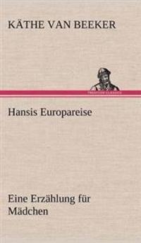 Hansis Europareise