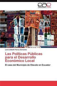 Las Politicas Publicas Para El Desarrollo Economico Local