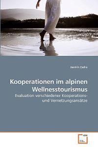 Kooperationen Im Alpinen Wellnesstourismus