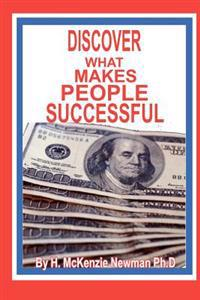 Discover What Makes People Successful