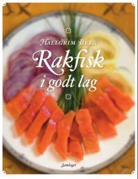Rakfisk i godt lag - Hallgrim Berg | Ridgeroadrun.org