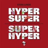 Hypersuper superhyper - Stein Lunde pdf epub