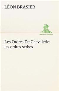 Les Ordres de Chevalerie