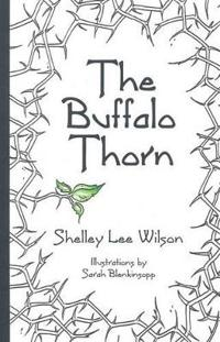 The Buffalo Thorn