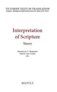 VTT 03 Interpretation of Scripture: Theory, Harkins, van Liere: Theory. a Selection of Works of Hugh, Andrew, Godfrey and Richard of St Victor, and Ro