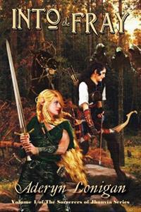 Into the Fray: Volume 1 of the Sorcerers of Jhanvia Series