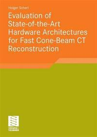 Evaluation of State-of-the-Art Hardware Architectures for Fast Cone-Beam CT Reconstruction