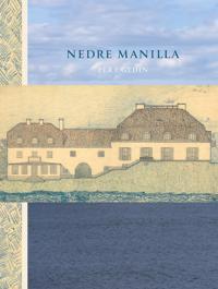 Nedre Manilla - Per I. Gedin - böcker (9789100130046)     Bokhandel