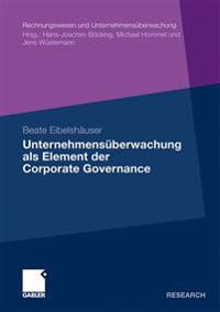 Unternehmensüberwachung Als Element Der Corporate Governance