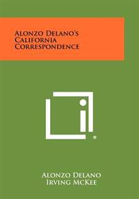 Alonzo Delano's California Correspondence
