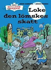 Loke den lömskes skatt - Måns Gahrton, Johan Unenge pdf epub
