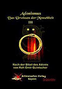Adonismus - Das Urwissen der Menschheit, Band 3