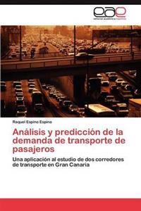 Analisis y Prediccion de La Demanda de Transporte de Pasajeros