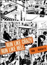 Run Like Crazy Run Like Hell