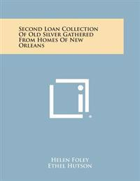 Second Loan Collection of Old Silver Gathered from Homes of New Orleans