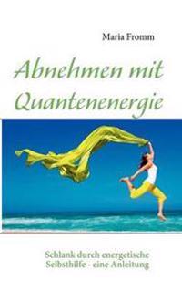Abnehmen Mit Quantenenergie