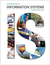 Introduction to Information Systems Plus 2014 Mymislab with Pearson Etext -- Access Card Package