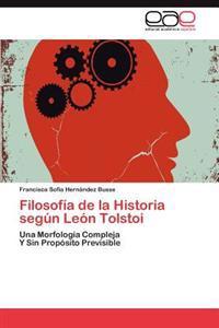 Filosofia de La Historia Segun Leon Tolstoi