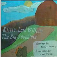 Little Lord William;: The Big Adventure