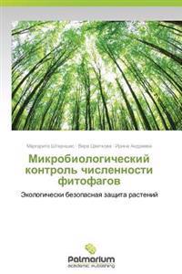 Mikrobiologicheskiy Kontrol' Chislennosti Fitofagov