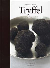 Tryffel : mat för gudar, gutar och svin