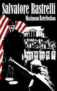 Maximum Retribution