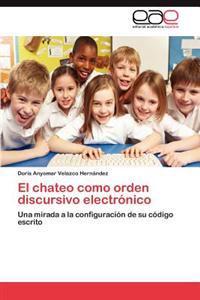 El Chateo Como Orden Discursivo Electronico