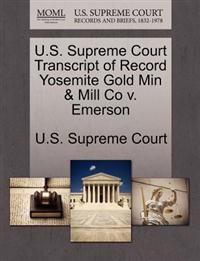 U.S. Supreme Court Transcript of Record Yosemite Gold Min & Mill Co V. Emerson