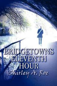 Bridgetown's Eleventh Hour