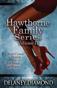 Hawthorne Family Series Volume II