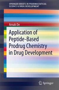 Application of Peptide-Based Prodrug Chemistry in Drug Development