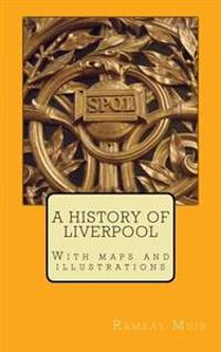 A History of Liverpool