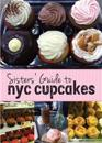 Sisters' Guide to NYC Cupcakes