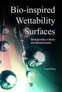 Bio-Inspired Wettability Surfaces