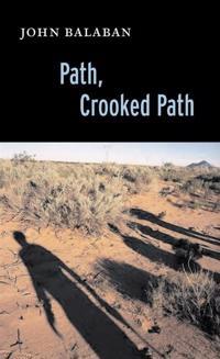 Path, Crooked Path