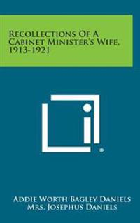 Recollections of a Cabinet Minister's Wife, 1913-1921