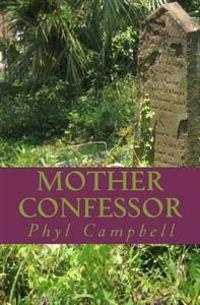 Mother Confessor: Book One