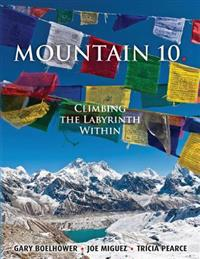 Mountain 10: Climbing the Labyrinth Within