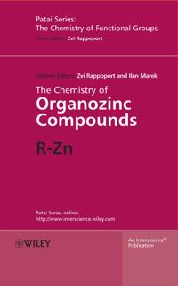 The Chemistry of Organozinc Compounds, 2 Part Set: R-Zn