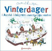 Vinterdager fra Astrid Lindgrens eventyrlige verden - Astrid Lindgren | Inprintwriters.org