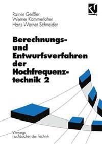 Berechnungs- Und Entwurfsverfahren Der Hochfrequenztechnik