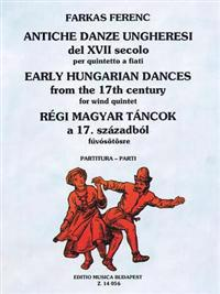 Early Hungarian Dances: Woodwind Quintet