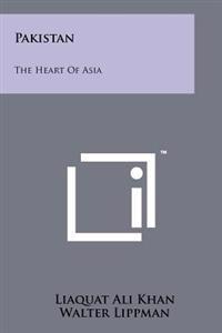Pakistan: The Heart of Asia